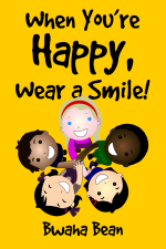 If You're Happy, Wear a Smile!